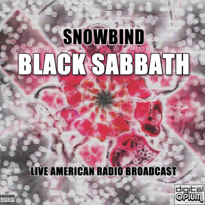 Album Snowbind (Live)(Explicit) from Black Sabbath