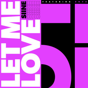 Album Let Me Love from Siine
