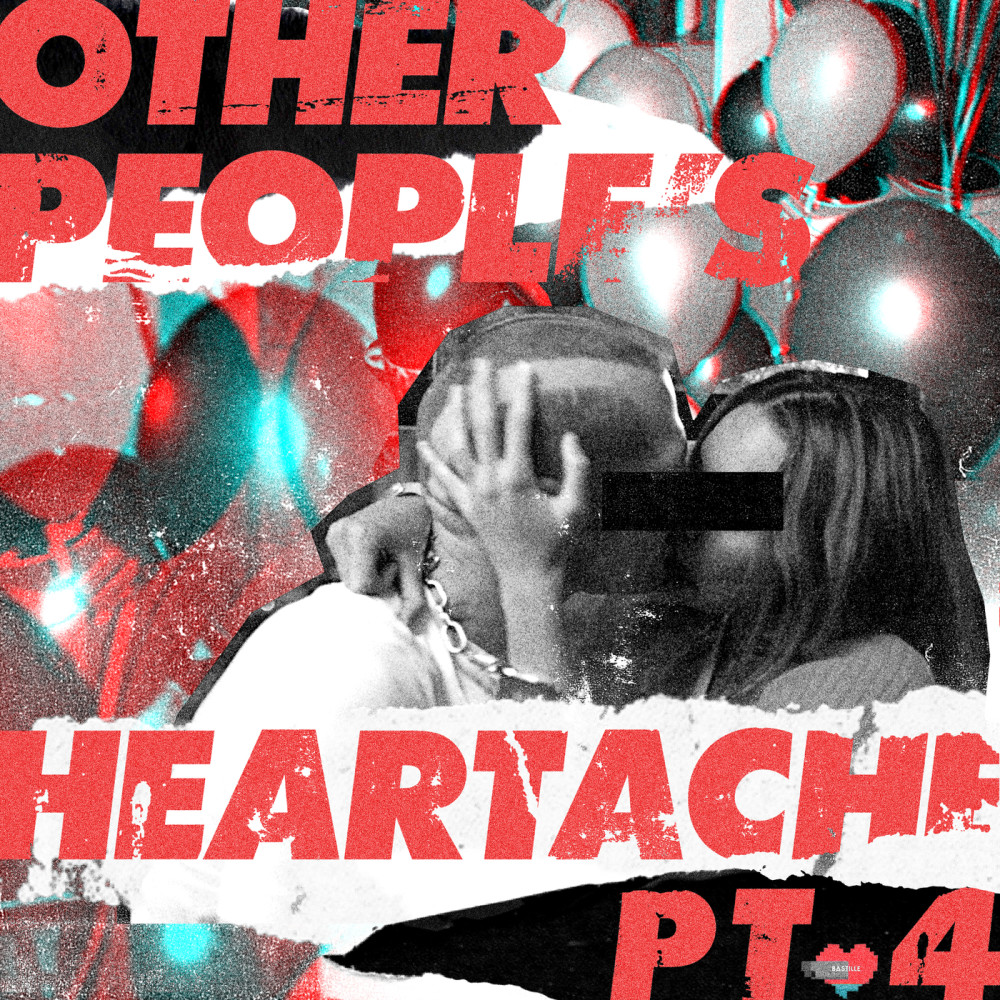 Warmth 2018 Other People's Heartache; Bastille; Moss Kena