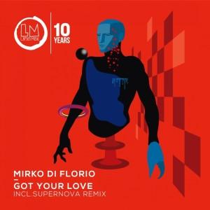 Mirko Di Florio的專輯Got Your Love