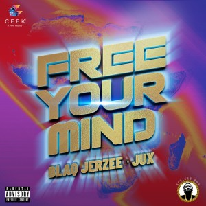 Album Free Your Mind (Explicit) from Blaq Jerzee