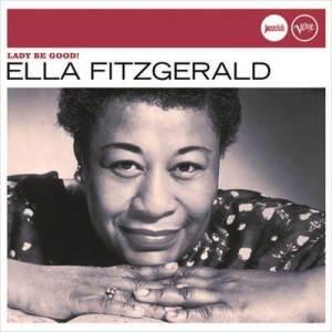 Ella Fitzgerald的專輯Lady Be Good! (Jazz Club)