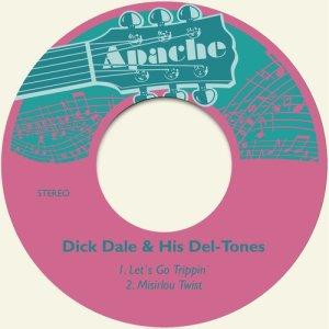 Album Let´s Go Trippin´ from Dick Dale & His Del-Tones