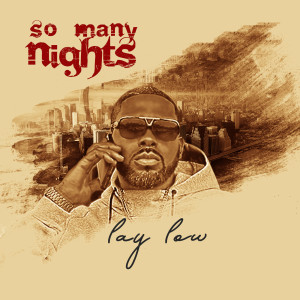 Album So Many Nights from Lay Low