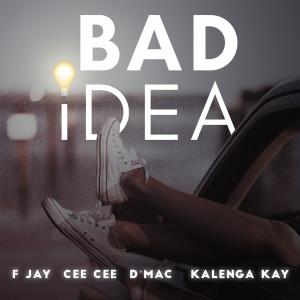 Album Bad Idea from F Jay