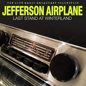 Album Jefferson Airplane - Last Stand at Winterland (Live) from Jefferson Airplane