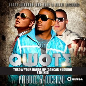 收聽Qwote的Throw Your Hands Up (Dancar Kuduro) (Sagi Abitbul Remix)歌詞歌曲