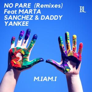 Album No Pare (Remixes) from M.iam.i