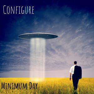 Album Minimum Day (Explicit) from Configure