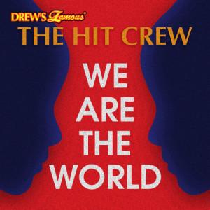 收聽The Hit Crew的We Are the World歌詞歌曲