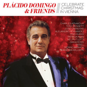 Plácido Domingo的專輯Placido Domingo & Friends Celebrate Christmas in Vienna