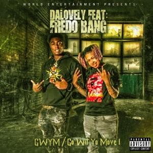 Album GWYM (GO WIT YO MOVE)(Explicit) from Fredo Bang