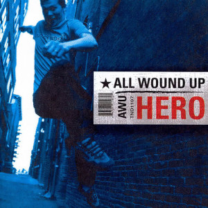 Album Hero from All Wound Up