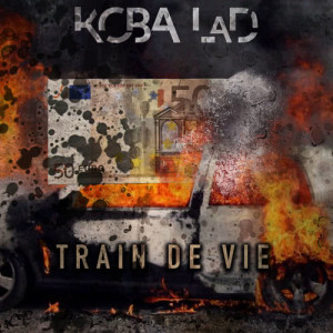 Listen to Train de vie song with lyrics from Koba LaD