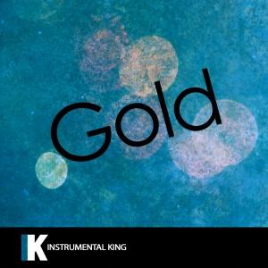 Instrumental King的專輯Gold (In the Style of Kiiara) [Karaoke Version]