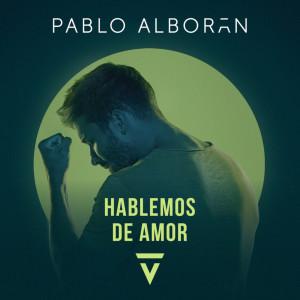 Album Hablemos de amor from Pablo Alborán
