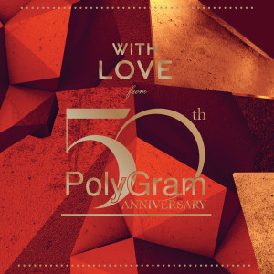 Album With Love From ... PolyGram 50th Anniversary from 群星