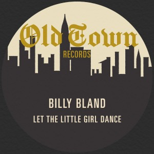 Album Let the Little Girl Dance from Billy Bland