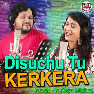 Album Disuchu Tu Kerkera from Ira Mohanty
