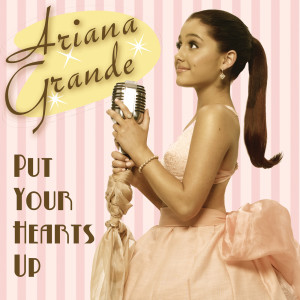 Ariana Grande的專輯Put Your Hearts Up