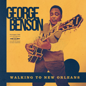George Benson的專輯Walking To New Orleans
