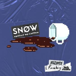 Spilled My Coffee (feat. Allday, Rxseboy & Jack Cullen) (Explicit) dari SNØW