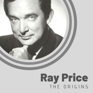 The Origins of Ray Price