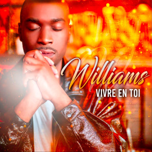 Album Vivre en toi from WILLIAMS