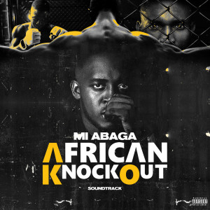 Album African Knockout Soundtrack from M.I Abaga
