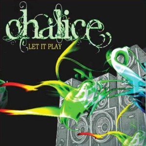 Album Let It Play from Chalice