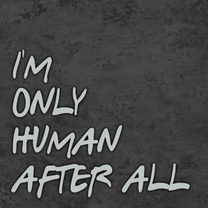 "Listen to Im Only Human After All (Radio Edit) song with lyrics from John ""The Ragin Cajun"" Jones"