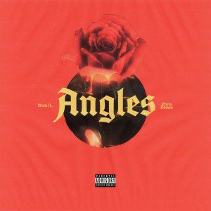 New Album Angles (feat. Chris Brown) (Explicit)