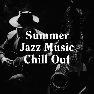 Album Summer Jazz Music Chill Out from Relaxing Jazz Music