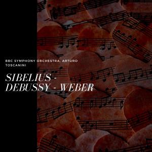 BBC Symphony Orchestra的專輯Sibelius - Debussy - Weber