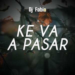 Dj Fabio的專輯Ke va a pasar