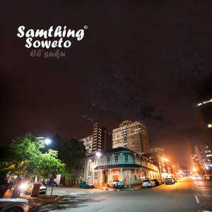 Listen to This Is for the Fans song with lyrics from Samthing Soweto