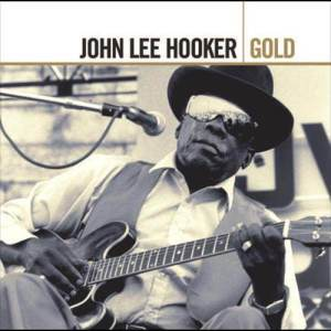 John Lee Hooker的專輯Gold