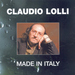 Made In Italy 2004 Claudio Lolli
