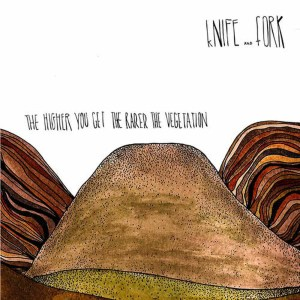 Album The Higher You Get the Rarer the Vegetation from Knife and Fork