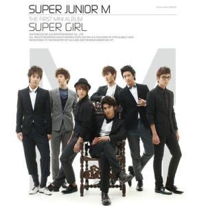 Super Junior-M的專輯The First Mini Album - Super Girl
