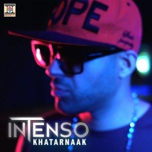 Album Khatarnaak from Intenso