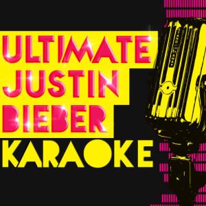 Hitmakers Unlimited的專輯Ultimate Justin Bieber Karaoke