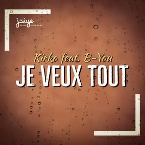 Album Je veux tout from Kirko