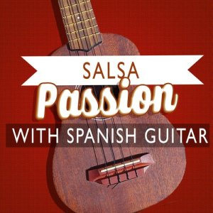 Album Salsa Passion with Spanish Guitar from Salsa Passion