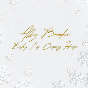 Ally Brooke的專輯Baby I'm Coming Home