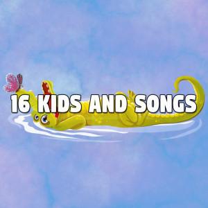 Nursery Rhymes的專輯16 Kids and Songs