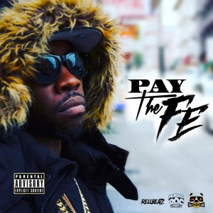 Album Rellbeatz Presents Fe Tha Don: Pay the Fe from Fe Tha Don