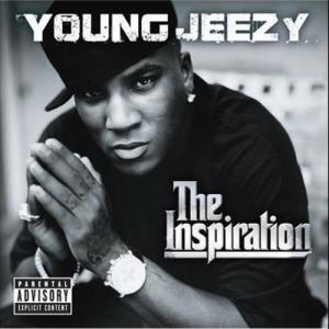 The Inspiration 2006 Young Jeezy