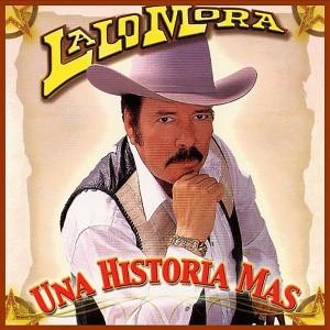 Una Historia Más dari Lalo Mora