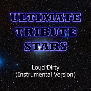 Ultimate Tribute Stars的專輯Mac Miller - Loud Dirty (Instrumental Version)